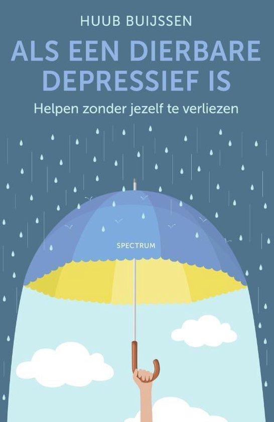 Als een dierbare depressief is - Helpen zonder jezelf te verliezen
