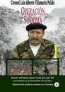 Operacion Sodoma Muerte del Mono Jojoy: Caída del capo del narcotráfico y el terrorismo de las Farc