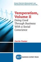 Temperatism, Volume II