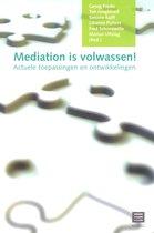 Mediation is volwassen!