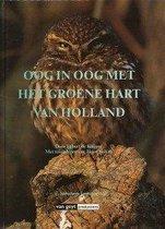 Oog in oog met groene hart van holland