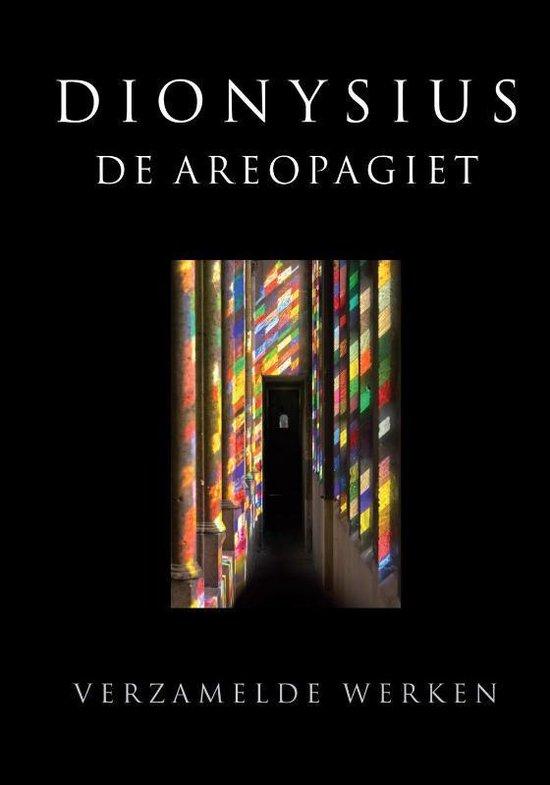 Dionysius de Areopagiet verzamelde werken - Dionysius |