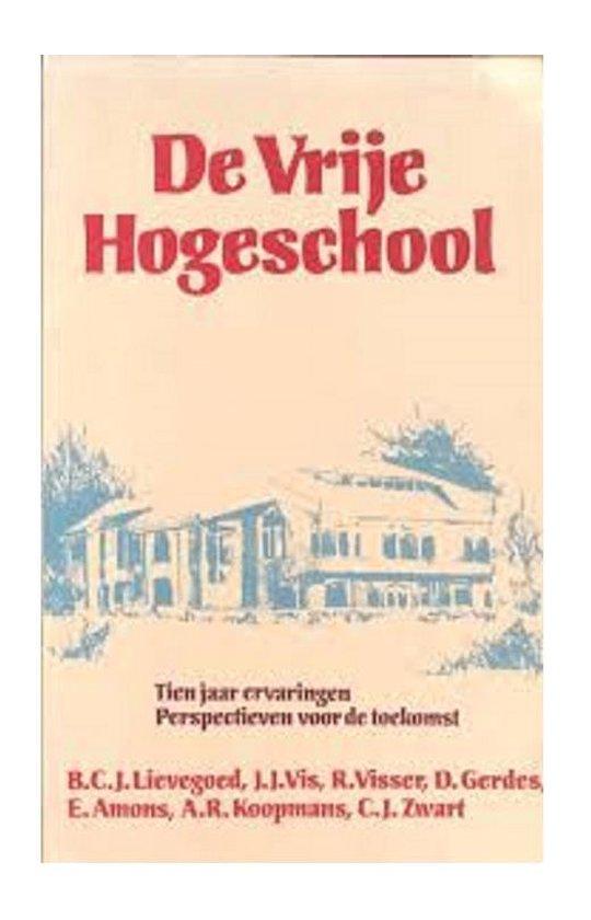 Boek cover De Vrije Hogeschool van Bernard Lievegoed (Paperback)