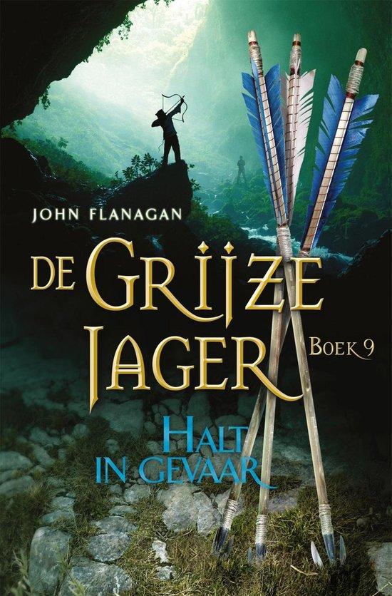 De Grijze Jager 9 - Halt in gevaar - John Flanagan |