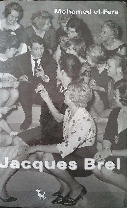 Boek cover Jacques Brel van Mohamed El-Fers (Hardcover)