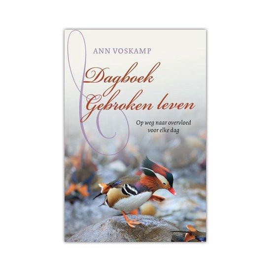 Dagboek Gebroken leven - Ann Voskamp | Fthsonline.com