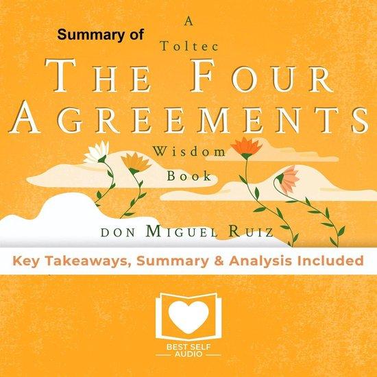 Boek cover Summary of The Four Agreements by Don Miguel Ruiz van Best Self Audio (Onbekend)