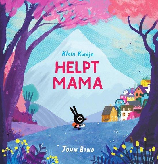 Klein Konijn helpt mama - John Bond | Readingchampions.org.uk