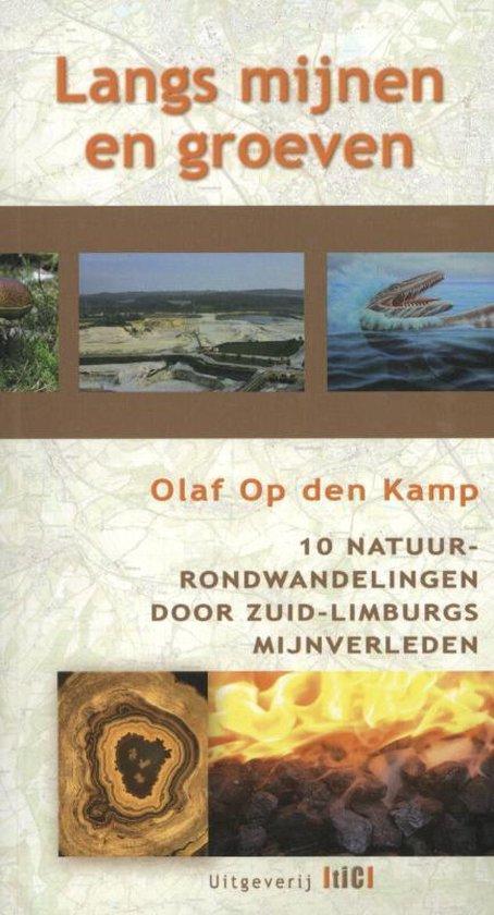 Langs mijnen en groeven - Olaf Op den Kamp  