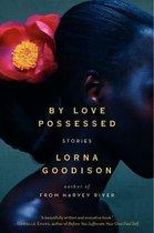 Boek cover By Love Possessed van Lorna Goodison