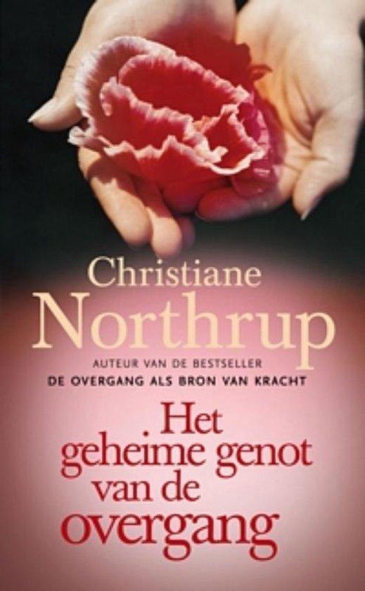 Het geheime genot van de overgang - Christiane Northrup | Readingchampions.org.uk