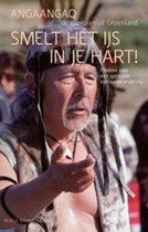 Angaangaq de sjamaan uit Groenland. Smelt het ijs in je hart