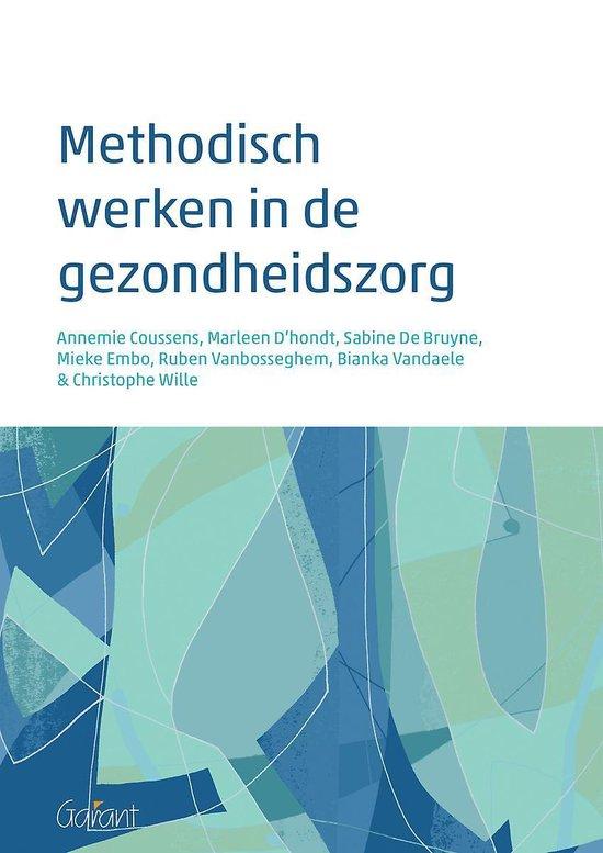 Methodisch werken in de gezondheidszorg - Annemie Cousssens |