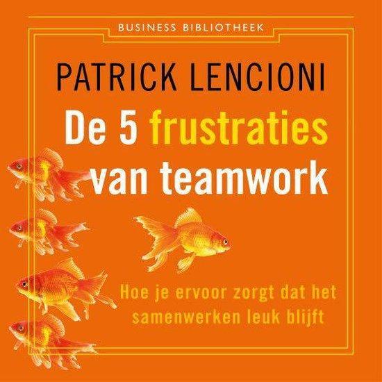 De 5 frustraties van teamwork - none  