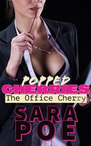 Popped Cherries - The Office Cherry