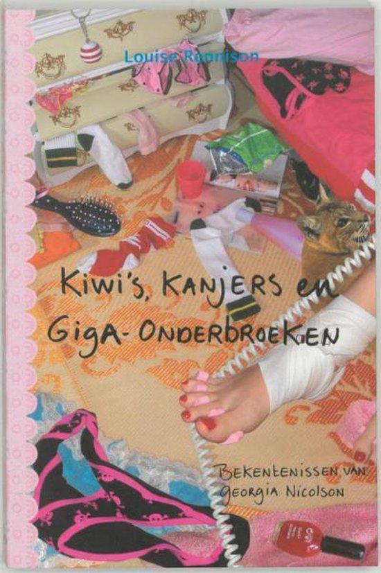 Kiwi's, Kanjers En Giga-Onderbroeken - Louise Rennison pdf epub