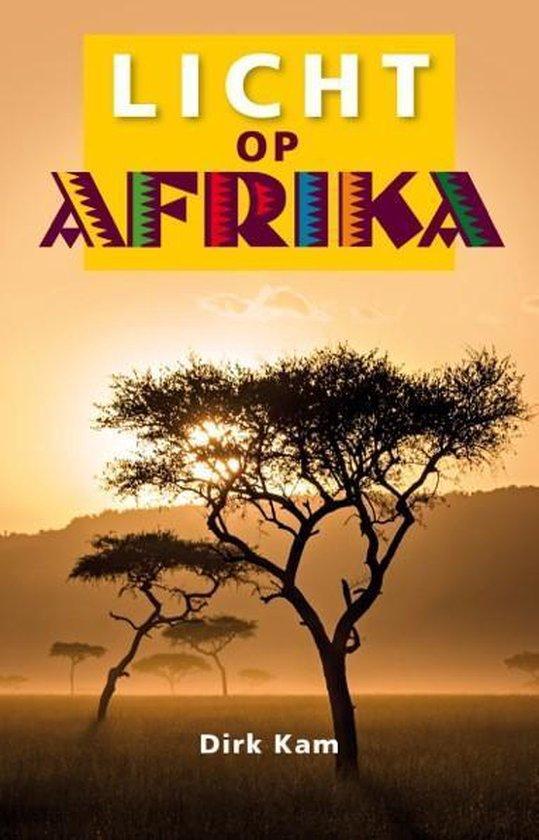 Licht op Afrika - Dirk Kam pdf epub