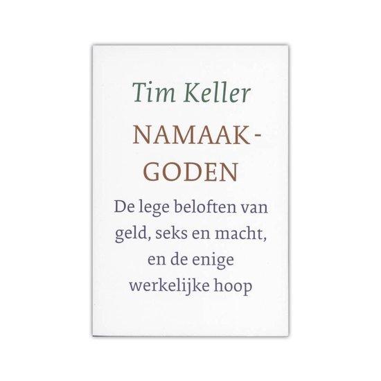 Namaakgoden - Tim Keller |