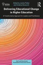 Delivering Educational Change in Higher Education