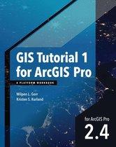 Boek cover GIS Tutorial 1 for ArcGIS Pro 2.4 van Wilpen L. Gorr