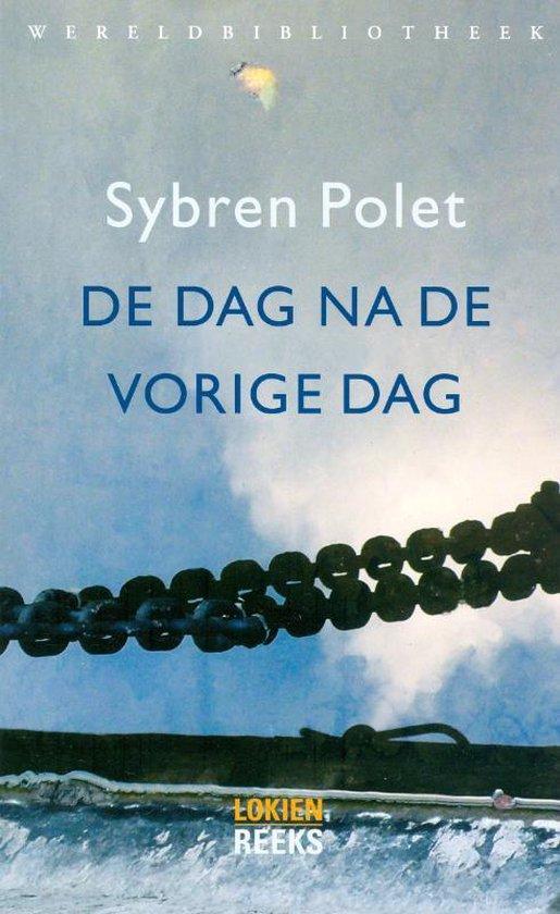 De dag na de vorige dag - Sybren Polet   Fthsonline.com