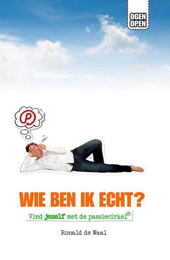 Wie ben ik echt? - Ronald de Waal | Fthsonline.com
