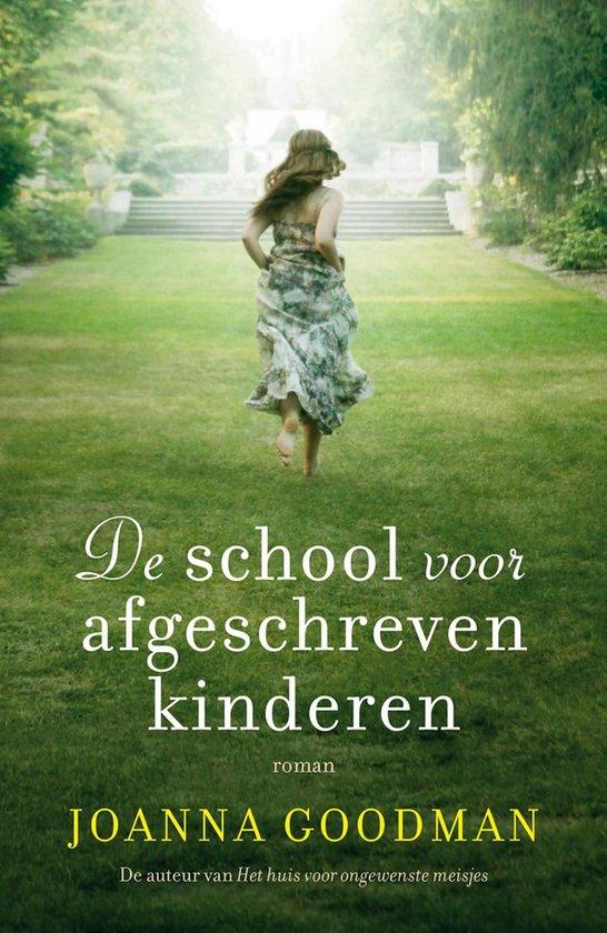 Afbeelding van De school voor afgeschreven kinderen