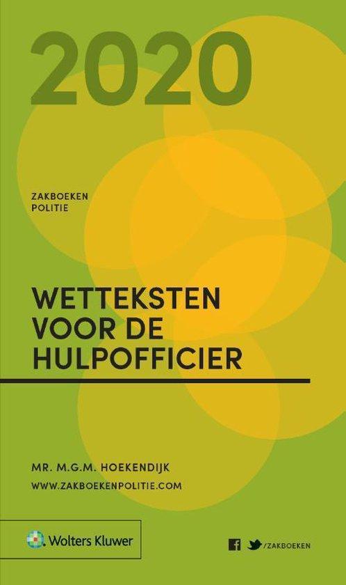 Zakboeken Politie - Zakboek Wetteksten voor de Hulpofficier 2020 - M.G.M. Hoekendijk |
