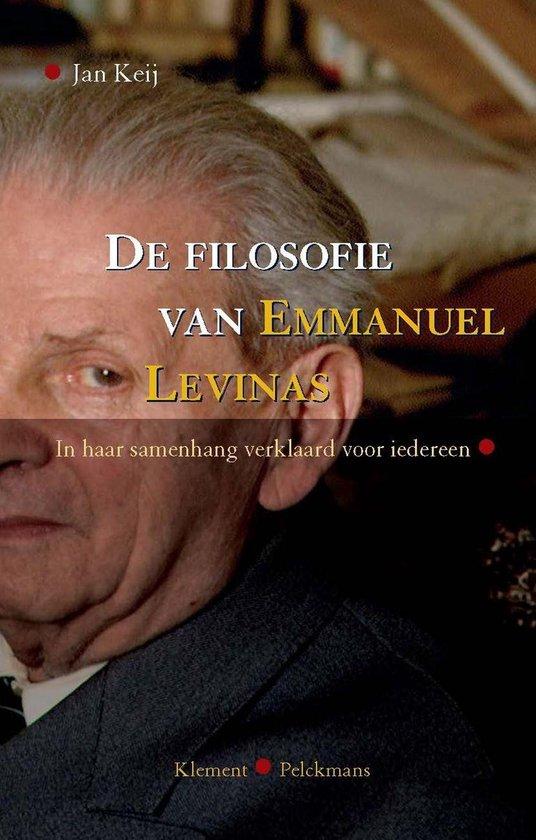 De filosofie van Emmanuel Levinas - Jan Keij | Readingchampions.org.uk