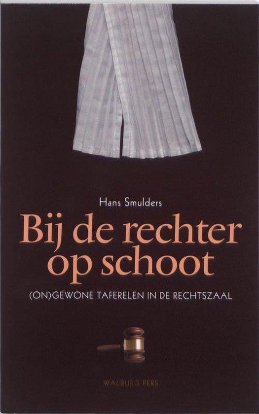 Bij de rechter op schoot - Hans Smulders  