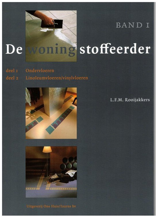De Woningstoffeerder - L.F.M. Rooijakkers | Fthsonline.com