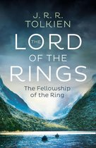 The Fellowship of the Ring: The greatest epic fantasy adventure ever told (The Lord of the Rings, Book 1)