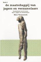 De geschiedenis van de mens 2 -  Maatschappij van Jagers en verzamelaars deel I; Jagers en verzamelaars
