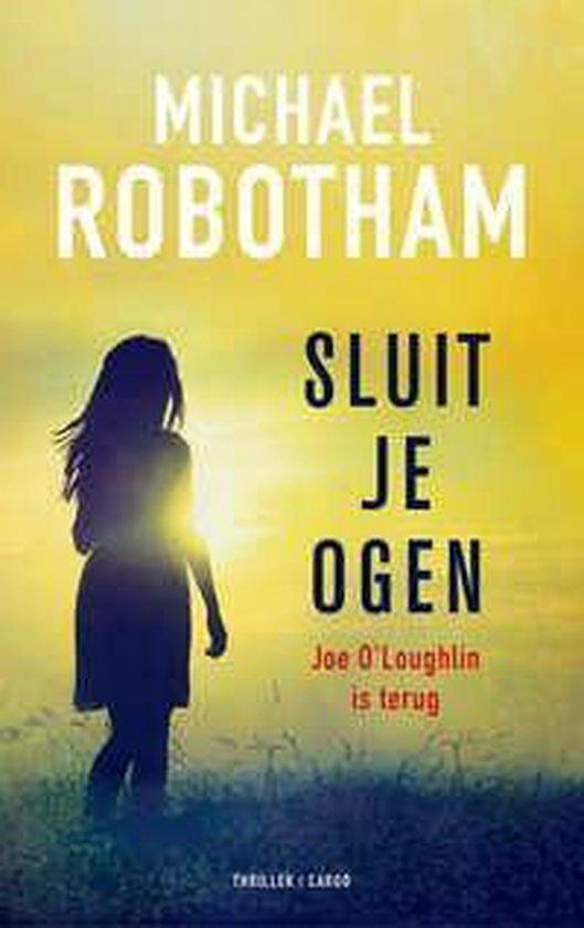 Boek cover OLoughlin 8 - Sluit je ogen van Michael Robotham (Paperback)