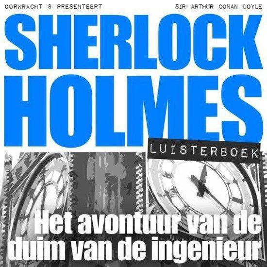 Sherlock Holmes - Sherlock Holmes - Het avontuur van de duim van de ingenieur - Arthur Conan Doyle |