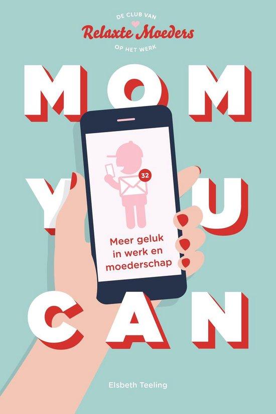 Mom You Can - Elsbeth Teeling | Fthsonline.com