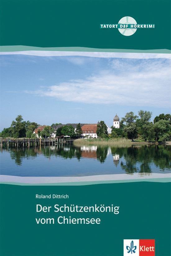 Cover van het boek 'Tatort DaF - Der Schützenkönig vom Chiemsee boek + audio-cd (1x)'