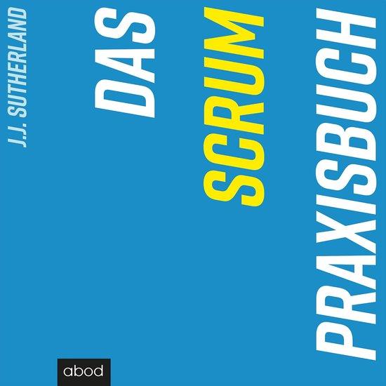 Boek cover Das Scrum-Praxisbuch van J.J. Sutherland (Onbekend)