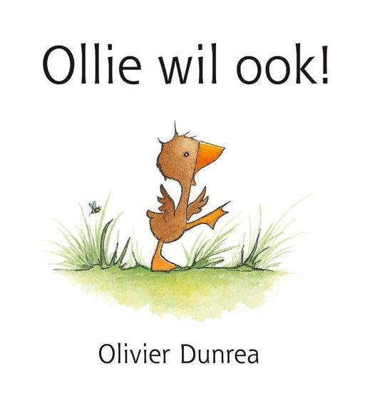 Gonnie & vriendjes - Ollie wil ook! - Olivier Dunrea |