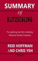Summary of Blitzscaling   The Lightning-Fast Path to Building Massively Valuable Companies By Reid Hoffman and Chris Yeh