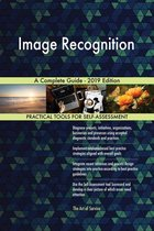 Image Recognition A Complete Guide - 2019 Edition