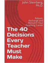 The 21 Decisions Every Teacher Must Make