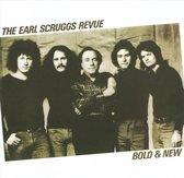 Earl Scruggs Revue / Bold & New