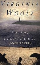 To the Lighthouse (Annotated)