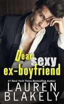 Dear Sexy Ex-Boyfriend