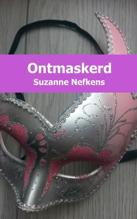 Ontmaskerd - Suzanne Nefkens   Fthsonline.com