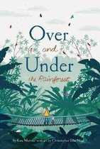 Over and Under the Rainforest