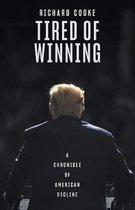 Tired of Winning
