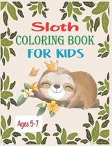 Sloth Coloring Book For Kids Ages 5-7