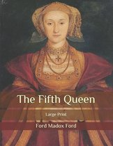 The Fifth Queen: Large Print